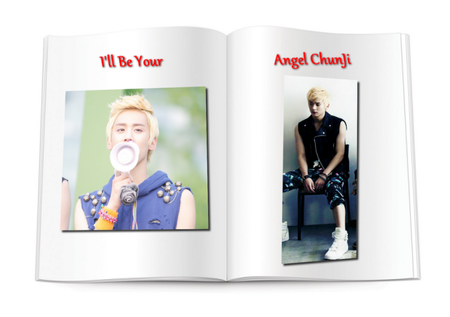 Ill Be Your Angel ChunJi